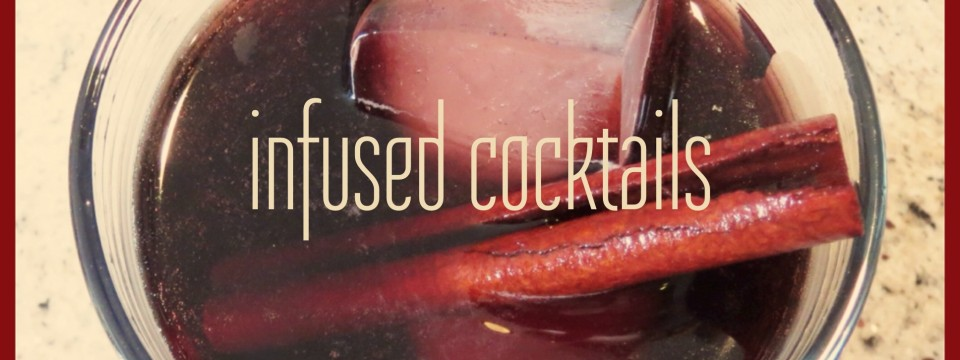 infused cocktails